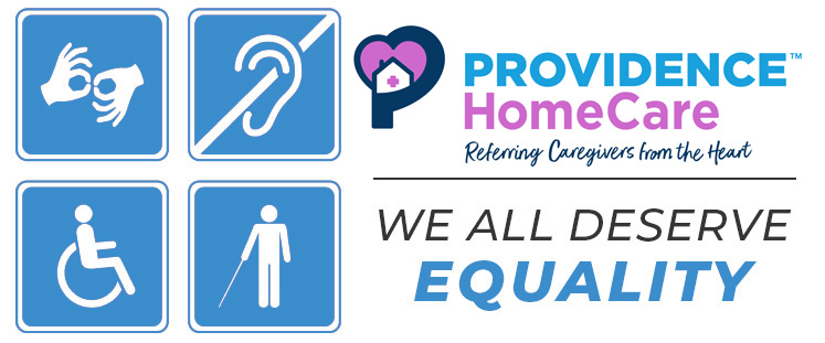 Providence HomeCare we all deserve equality